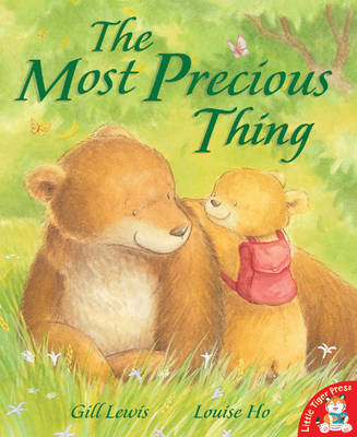 The Most Precious Thing by Gill Lewis, Louise Ho