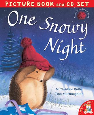 One Snowy Night by M. Christina Butler, Tina MacNaughton