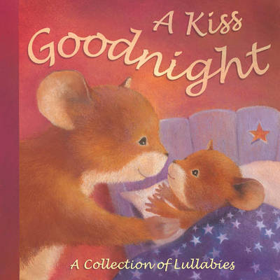 A Kiss Goodnight by Claire Freedman