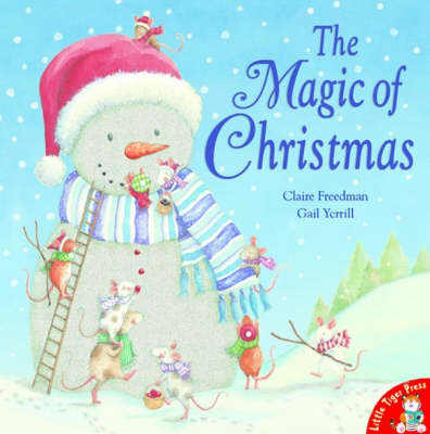 The Magic of Christmas by Claire Freedman