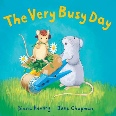 The Very Busy Day by Diana Hendry