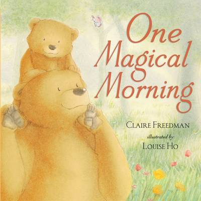One Magical Morning by Claire Freedman