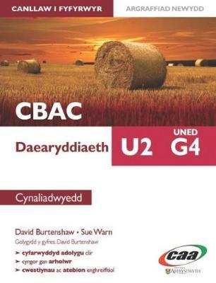 Daearyddiaeth U2 Uned G4: Cynaliadwyedd by David Burtenshaw, Sue Warn