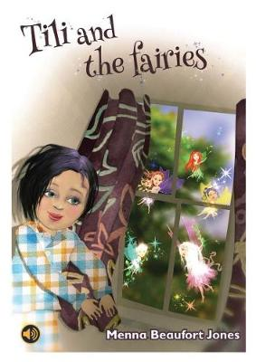 All Eyes and Ears Series: Tili and the Fairies by Menna Beaufort Jones