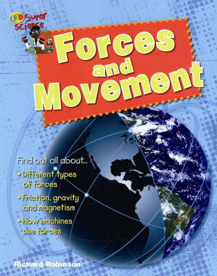 Forces and Movement by Richard Robinson