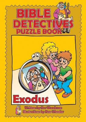 Bible Detectives Exodus by Ros Woodman