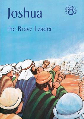 Joshua The Brave Leader by Carine MacKenzie