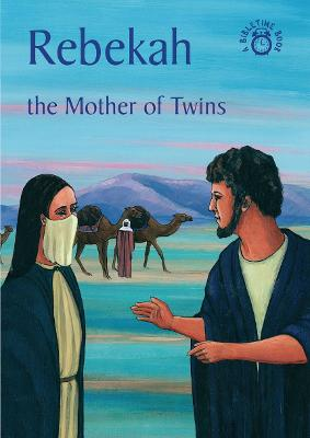 Rebekah The Mother of Twins by Carine MacKenzie