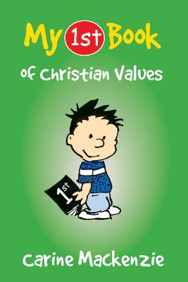 My First Book of Christian Values by Carine MacKenzie