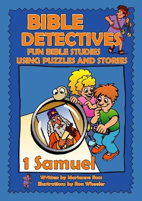Bible Detectives 1 Samuel Bible Detectives 1 Samuel by Marianne Ross