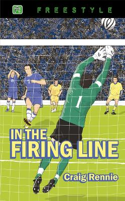 In the Firing Line by Craig Rennie