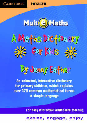 A Maths Dictionary for Kids CD-ROM Mult-e-Maths UK by Jenny Eather