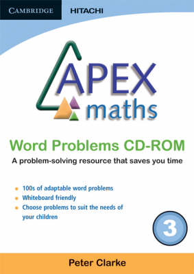 Apex Maths Word Problems CD-ROM 3 by Peter Clarke