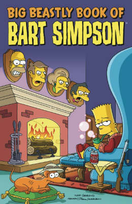 Simpsons Comics Presents the Big Beastly Book of Bart by James W. Bates
