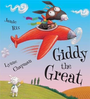 Giddy The Great by Jamie Rix, Lynne Chapman