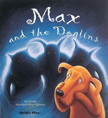 Max and the Doglins by Amanda Montgomery-Higham