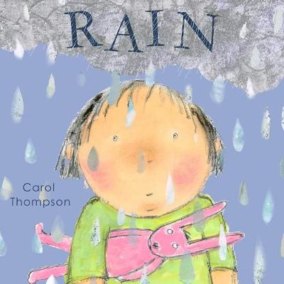 Rain by Carol Thompson