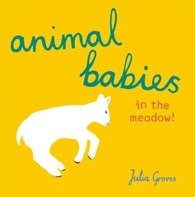 Animal Babies in the meadow! by Julia Groves