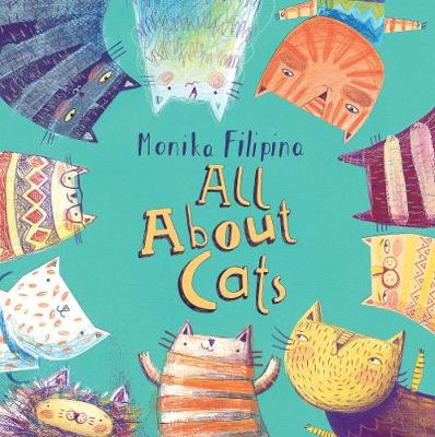 All About Cats by Monika Filipina