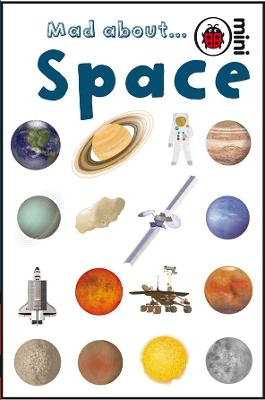 Mad About Space by