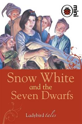 Snow White and the Seven Dwarfs Ladybird Tales by