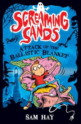 Attack of the Ballistic Blanket by Sam Hay