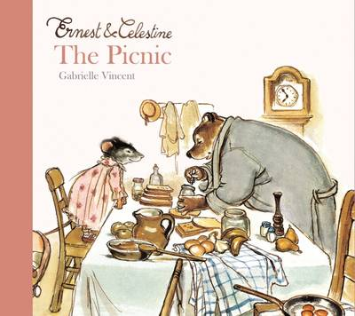 Ernest and Celestine - The Picnic by Gabrielle Vincent