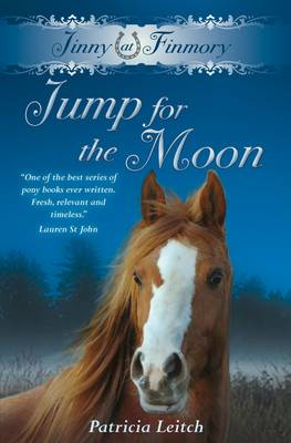 Jinny at Finmory - Jump for the Moon by Patricia Leitch
