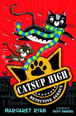 The Catsup High Detective Agency by Margaret Ryan