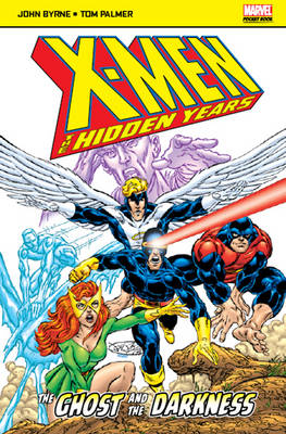 X-Men: The Hidden Years The Ghost and the Darkness by John Byrne