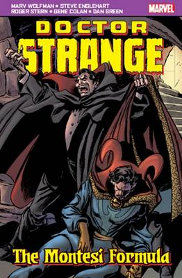 Doctor Strange: The Montesi Formula by Marv Wolfman