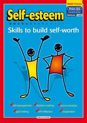 Self-Esteem Skills to Build Self-Worth by Amelia Ruscoe