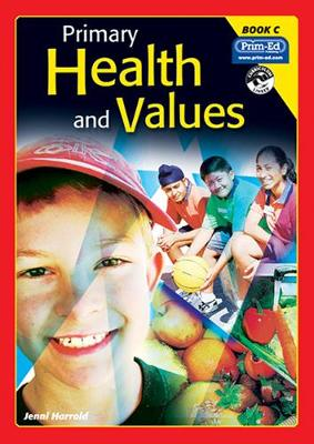 Primary Health and Values Ages 7-8 Years by Jenni Harrold