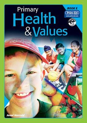 Primary Health and Values Ages 9-10 Years by Jenni Harrold