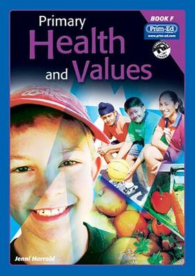 Primary Health and Values Ages 10-11 Years by Jenni Harrold