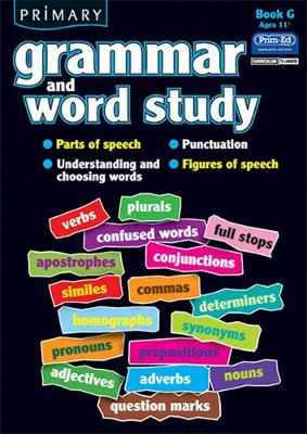 Primary Grammar and Word Study Parts of Speech, Punctuation, Understanding and Choosing Words, Figures of Speech by R.I.C. Publications