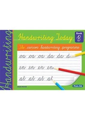 Handwriting Today Book B by Helen Woods