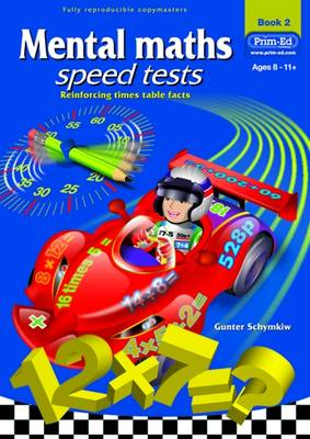 Mental Maths Speed Tests Reinforcing Addition and Subtraction Facts by Gunter Schymkiw