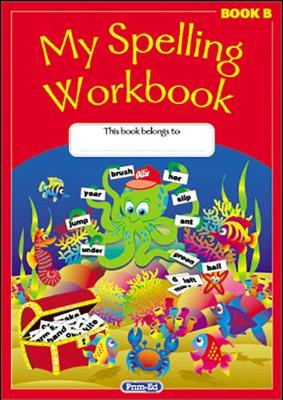My Spelling Workbook by RIC Publications