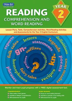 Reading - Comprehension and Word Reading Lesson Plans, Texts, Comprehension Activities, Word Reading Activities and Assessments for the Year 2 English Curriculum by Prim-Ed Publishing