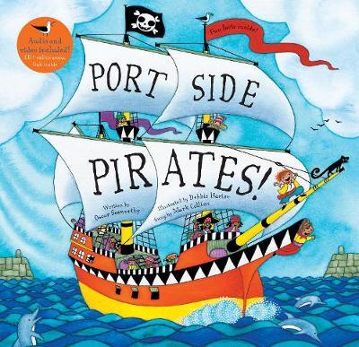 Port Side Pirates! by Oscar Seaworthy