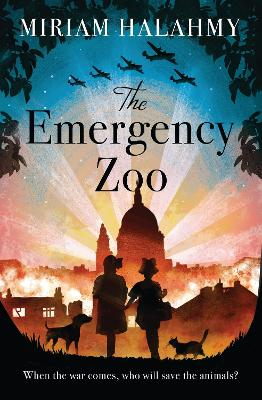 The Emergency Zoo by Miriam Halahmy