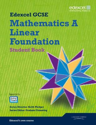GCSE Mathematics Edexcel 2010: Spec A Foundation Student Book by Kevin Tanner, Gareth Cole
