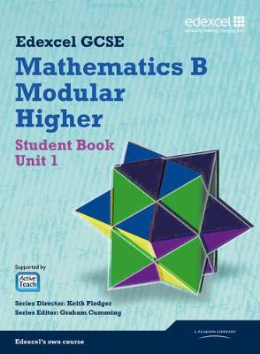 GCSE Mathematics Edexcel 2010: Spec B Higher Unit 1 Student Book by Kevin Tanner, Gareth Cole