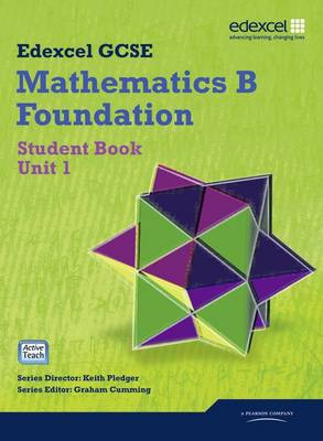 GCSE Mathematics Edexcel 2010: Spec B Foundation Unit 1 Student Book by Kevin Tanner, Gareth Cole