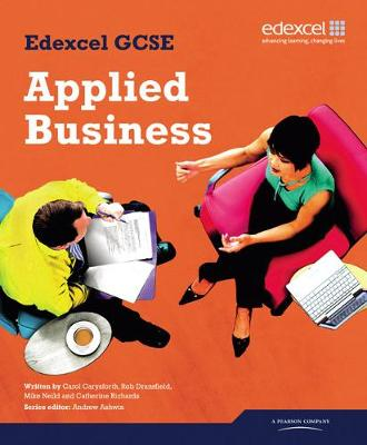 Edexcel GCSE in Applied Business Student Book by Carol Carysforth