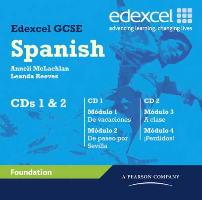 Edexcel GCSE Spanish Foundation Audio CDs Set 3-4 by Anneli McLachlan, Leanda Reeves