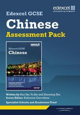 Edexcel GCSE Chinese Assessment Pack by Hua Yan, Yu Bin, Xiaoming Zhu