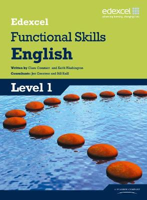 Edexcel Level 1 Functional English Student Book by Clare Constant, Keith Washington
