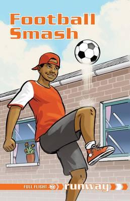 Football Smash by Jonny Zucker, David Orme